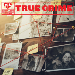 LUV106: True Crime