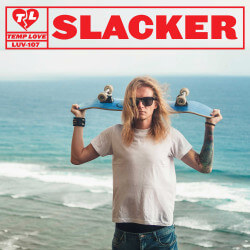 LUV107: Slacker