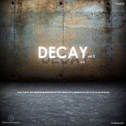 TM022: Decay Vol 2